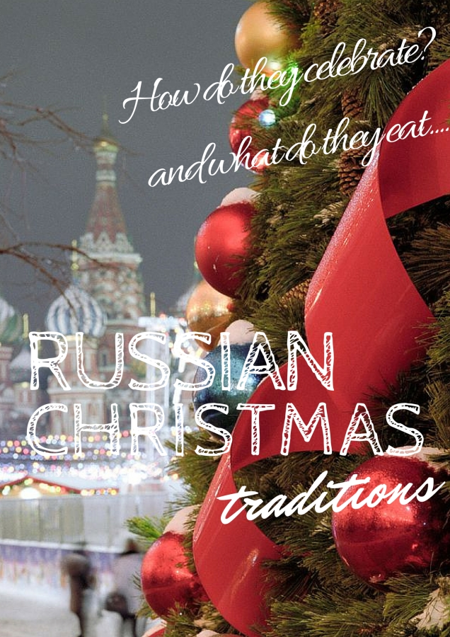 As big as Christmas is all over the world, you should know that in Russia