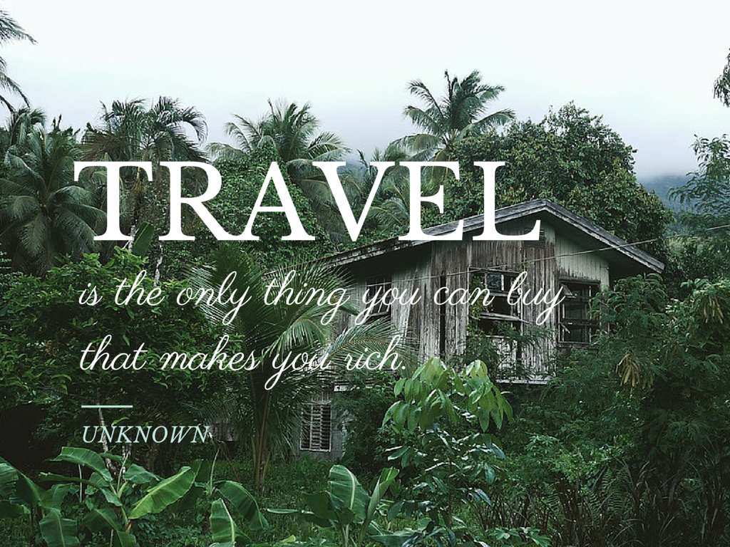 Travel is the only thing you can buy that makes you rich. - Unknown