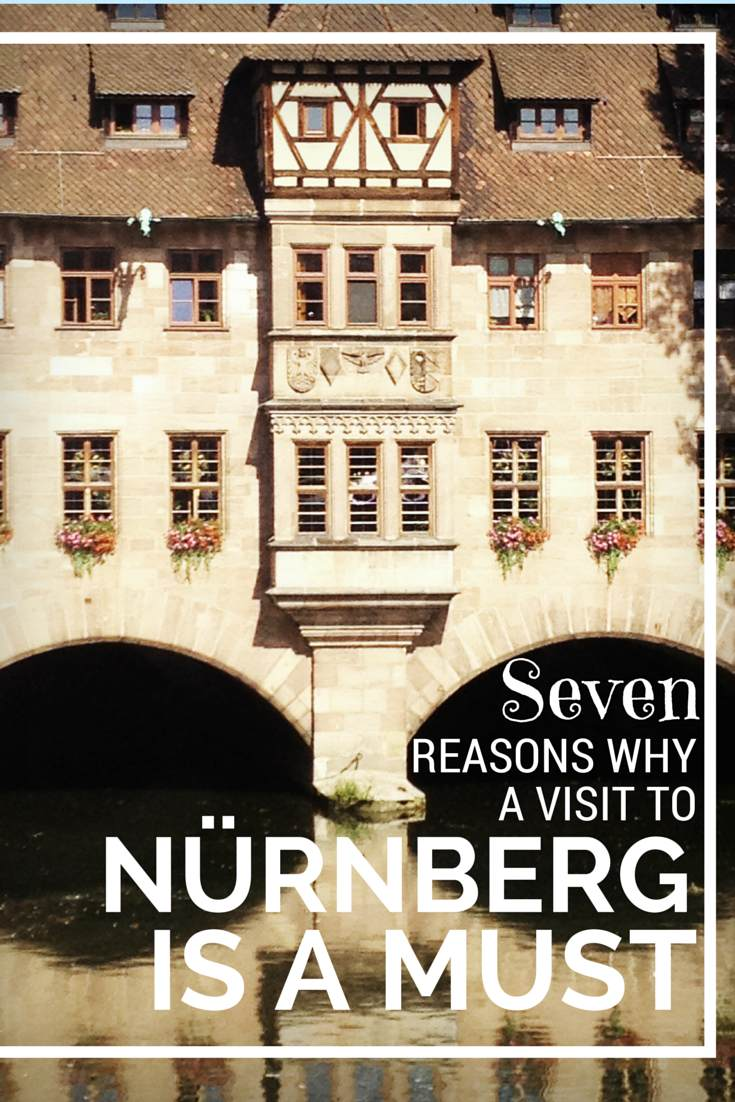Reasons to visit Nuremberg? 1) It's awesome 2) It's awesome 3) It's awesome 4) Continue the list