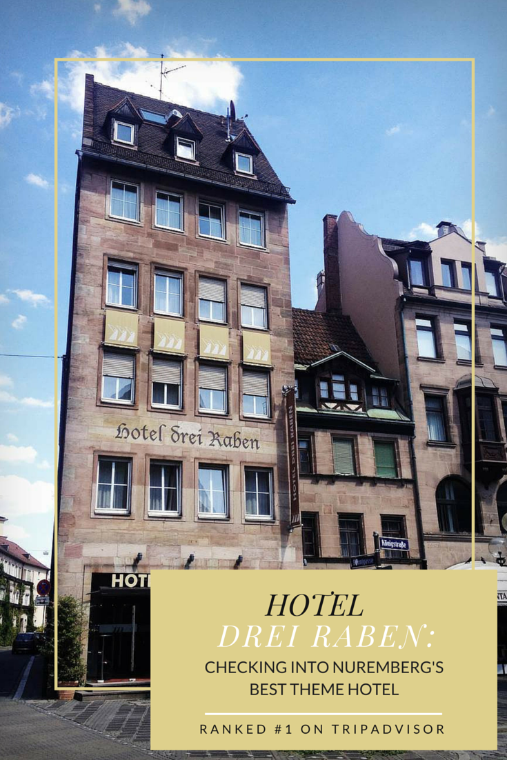 Experiencing the best of Nuremberg: Hotel Drei Raben