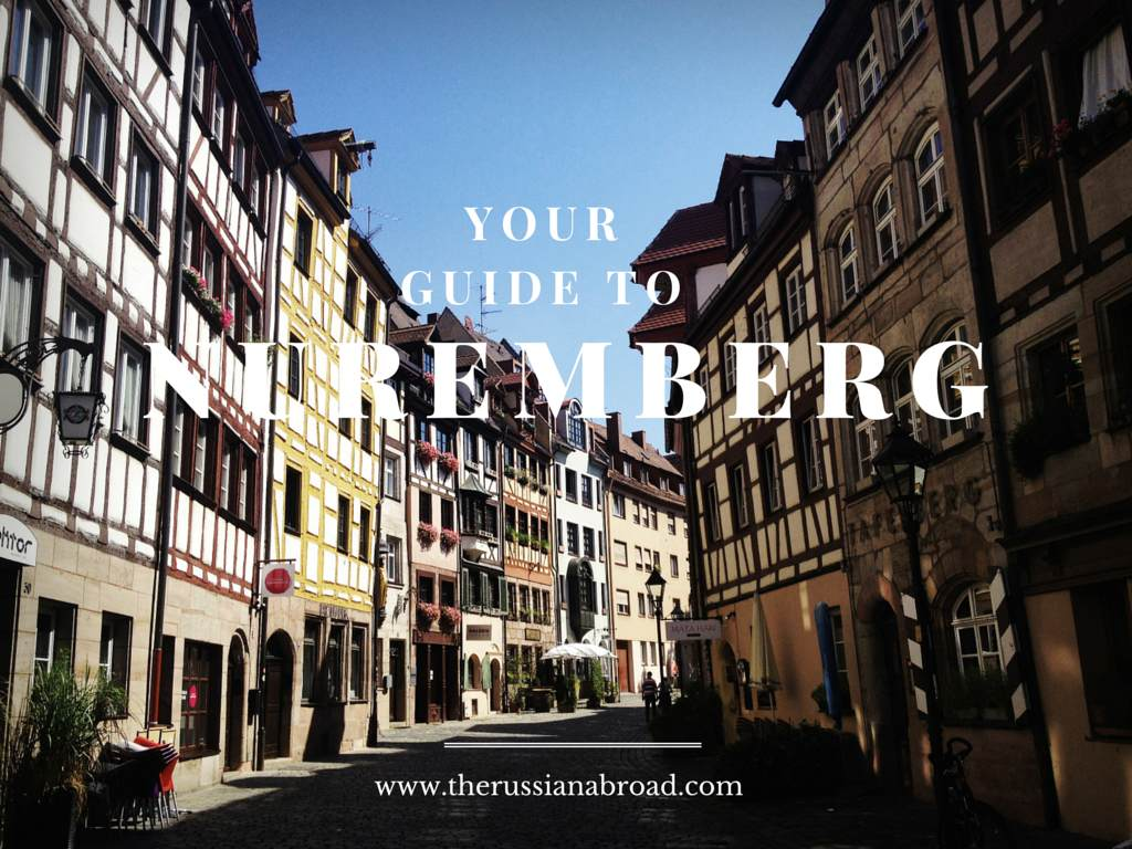 7 Things You Can't Miss in Beautiful Nuremberg
