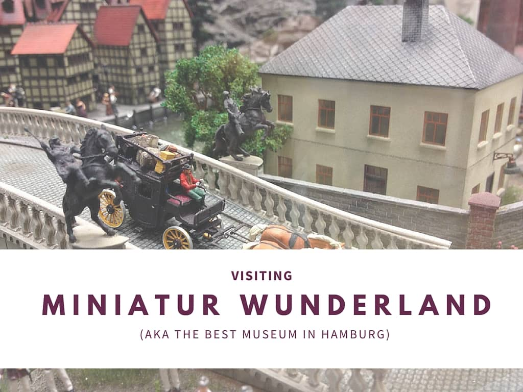 Miniatur Wunderland in Hamburg: the best museum in the world?