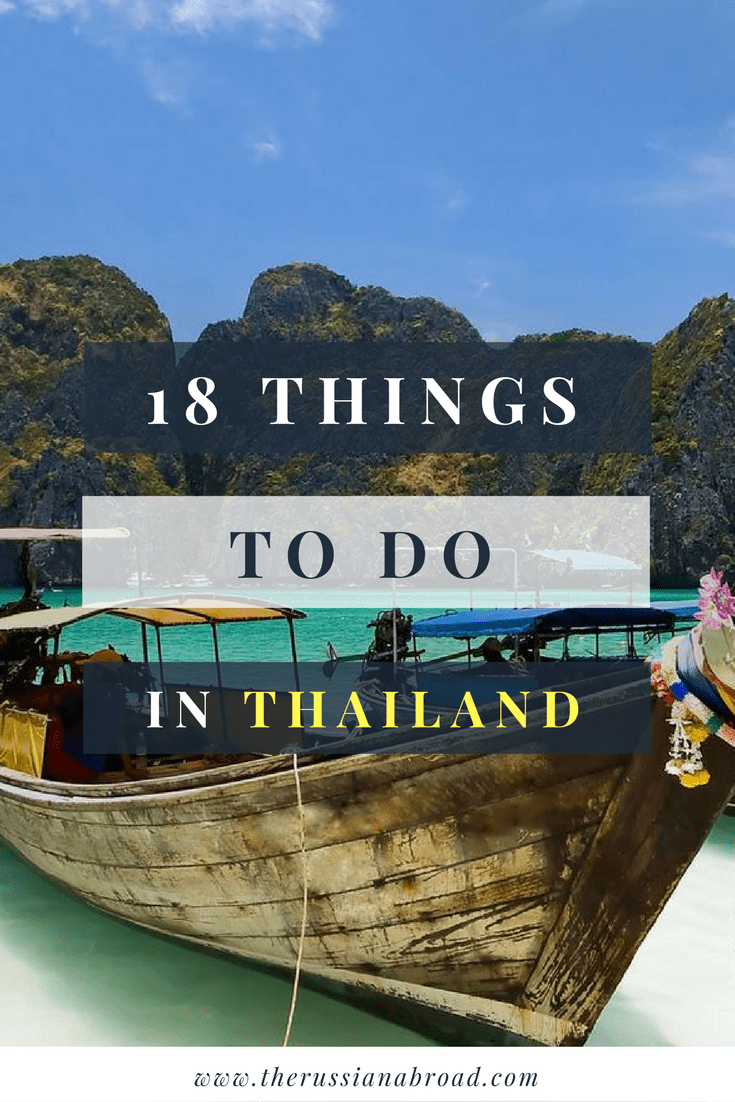 18 Things To Do In Thailand